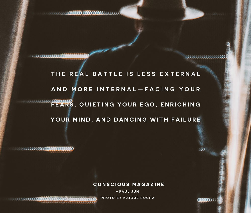 the real battle is less external and more internal facing your fears