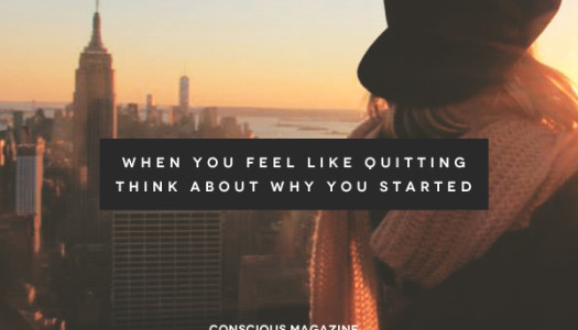 When You Feel Like Quitting….