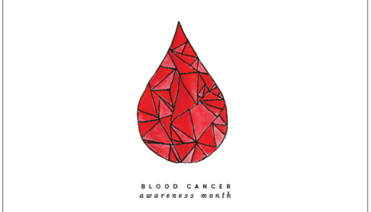 National Blood Cancer Awareness Month | How You Can Help