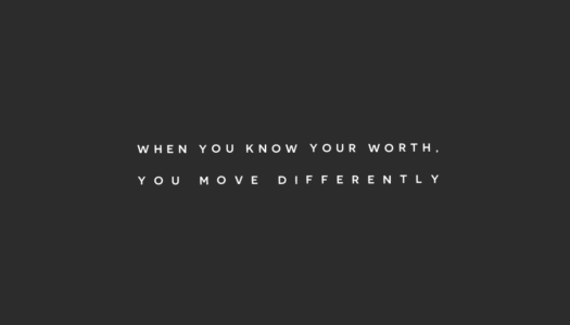 When you know your worth, you move different.